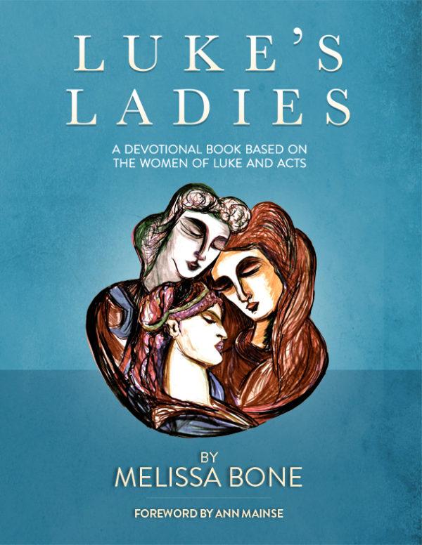 Luke's Ladies by Melissa Bone